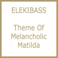 Theme of Melancholic Matilda