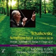 チャイコフスキー:交響曲第4番、ドヴォルザーク:弦楽セレナード ラドミル・エリシュカ&札幌交響楽団
