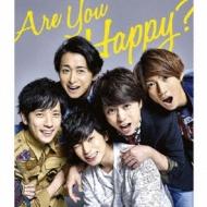 Are You Happy? 【初回限定盤】(CD+DVD)