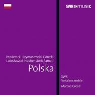 『現代ポーランドの合唱曲集〜ペンデレツキ、グレツキ、シマノフスキ、他』 マルクス・クリード&シュトゥットガルト声楽アンサンブル