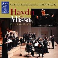 小オルガン・ミサ、交響曲第57番、第2番 鈴木秀美&オーケストラ・リベラ・クラシカ、コーロ・リベロ・クラシコ