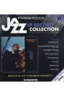 隔週刊 ジャズ・LPレコード・コレクション 37号