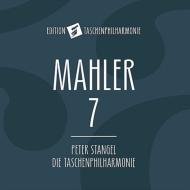 交響曲第7番『夜の歌』 ペーター・シュタンゲル&タッシェン・フィルハーモニー