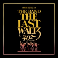 Last Waltz: 40th Anniversary Edition (4CD+Blu-ray)