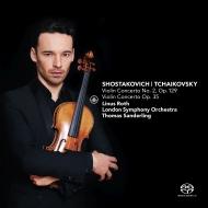 チャイコフスキー:ヴァイオリン協奏曲(原典版)、ショスタコーヴィチ:ヴァイオリン協奏曲第2番 リナス・ロス、トマス・ザンデルリング&ロンドン交響楽団