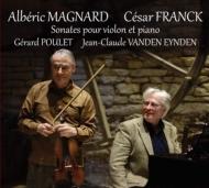 フランク:ヴァイオリン・ソナタ、マニャール:ヴァイオリン・ソナタ ジェラール・プーレ、ジャン=クロード・ファンデン・エイデン