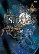 47都道府県 ONEMAN TOUR 「S.I.V.A」〜DOCUMENT〜