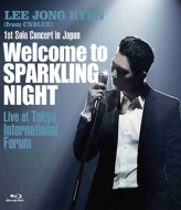 1st Solo Concert in Japan 〜Welcome to SPARKLING NIGHT〜Live at Tokyo International Forum (Blu-ray)