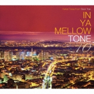 In Ya Mellow Tone 10 Goon Trax 10th Anniversary Edition