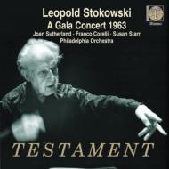 『ガラ・コンサート1963』 レオポルド・ストコフスキー&フィラデルフィア管弦楽団、ジョーン・サザーランド、フランコ・コレッリ、他(ステレオ)