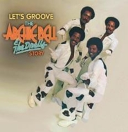 Let's Groove: The Archie Bell & The Drells Story -50th Anniversary Collection