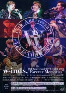 "w-inds.15th Anniversary LIVE TOUR 2016""Forever Memories"" 【初回限定盤】 (DVD+スペシャルブック)"