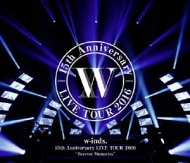"w-inds.15th Anniversary LIVE TOUR 2016""Forever Memories"" 【通常盤】 (Blu-ray)"