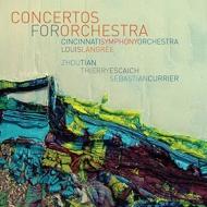 Concertos For Orchestra-tian, Escaich, Currier: Langree / Cincinnati So