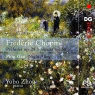 ショパン:ピアノ・ソナタ第3番、24の前奏曲、ピン・ガオ:ナイト・アレイ シュウ・ユーボー