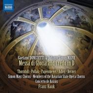 グローリア・ミサとクレド フランツ・ハウク&コンチェルト・デ・バッスス、バイエルン国立歌劇場合唱団員、他