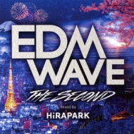 Edm Wave -the Second-By Hirapark