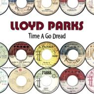 Time A Go Dread (2枚組アナログレコード)