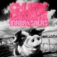 CHUBBY GROOVE 【初回限定盤】 (CD+DVD)