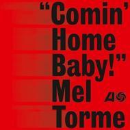 Comin' Home Baby! (180グラム重量盤)