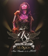 "Mari Hamada Live Tour 2016 ""Mission"" (Blu-ray)"