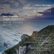 バッハ:詩篇第51番(ペルゴレージ原曲)、フォーレ/メサジェ:ヴィレルヴィルの漁師たちのミサ ハノーファー少女合唱団、アルテ・アンサンブル、他