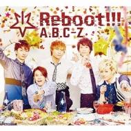 Reboot!!! 【初回限定5周年Anniversary盤】(CD+2DVD)