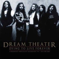 Dream Theater/Dying To Live Forever - Milwaukee 1993 Vol.2 (Ltd)