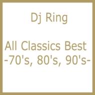 All Classics Best -70's, 80's, 90's-