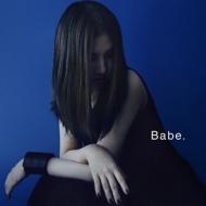 Babe.【Loppi・HMV限定盤】 (CD+DVD)