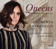女王たち〜オペラ・アリア集 ロベルタ・インヴェルニッツィ、ファビオ・チオフィーニ&アッカデミア・ヘルマンス