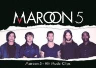 Maroon 5 Hit Music Clip
