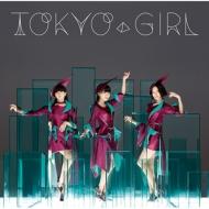TOKYO GIRL 【通常盤】