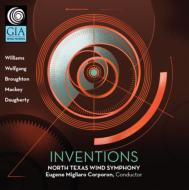Inventions: North Texas Wind Symphony