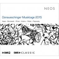ドナウエッシンゲン音楽祭2015 フランソワ=グザヴィエ・ロト、ペーテル・エトヴェシュ、南西ドイツ放送交響楽団、他(2SACD)