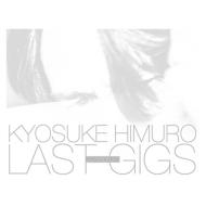 KYOSUKE HIMURO LAST GIGS 【初回BOX限定盤】 (3DVD)