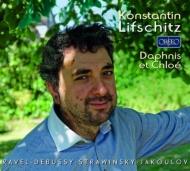 ラヴェル:『ダフニスとクロエ』より、ストラヴィンスキー:ミューズをつかさどるアポロ、ドビュッシー:6つの古代の墓碑銘、他 コンスタンティン・リフシッツ(2CD)