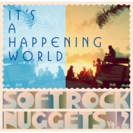 It's A Happening World: Soft Rock Nuggets Vol.2
