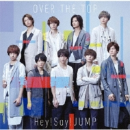 OVER THE TOP 【初回限定盤1】(+DVD)