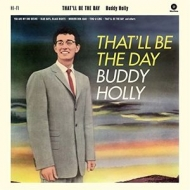 That'll Be The Day (180グラム重量盤レコード)