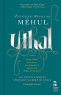 Uthal: Rousset / Les Talens Lyriques Beuron Deshayes Bou Droy