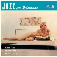 Jazz For Relaxation (180グラム重量盤レコード)