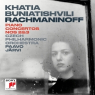 ピアノ協奏曲第2番、第3番 カティア・ブニアティシヴィリ、パーヴォ・ヤルヴィ&チェコ・フィル