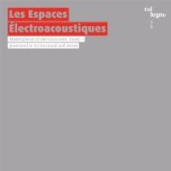 LES ESPACES ELECTROACIUSTIQUES〜5.1サラウンドとステレオによる電子音楽名作集(2SACD)