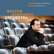 シベリウス:交響曲第2番、ワーグナー:『タンホイザー』序曲 アンドリス・ネルソンス&ボストン交響楽団