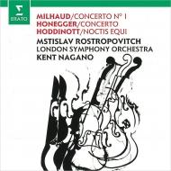 ミヨー:チェロ協奏曲第1番、オネゲル:チェロ協奏曲、ホディノット:ノクティス・エキ ムスティスラフ・ロストロポーヴィチ、ケント・ナガノ&ロンドン交響楽団