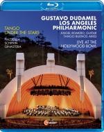 『Tango under the Stars〜ハリウッド・ボウル・ライヴ2016』 グスターボ・ドゥダメル&ロサンジェルス・フィル、アンヘル・ロメロ