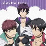 ☆2nd SHOW TIME 7☆/「スタミュ」ミュージカルソングシリーズ(仮)