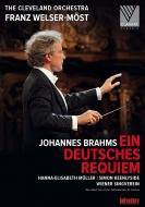 ドイツ・レクィエム フランツ・ヴェルザー=メスト&クリーヴランド管弦楽団、ウィーン楽友協会合唱団、他