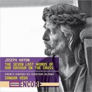 十字架上のキリストの最後の7つの言葉(弦楽合奏版) シャーンドル・ヴェーグ&カメラータ・アカデミカ